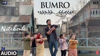 Notebook: Bumro Full Audio Song   Zaheer Iqbal & Pranutan Bahl   Kamaal Khan   Vishal Mishra