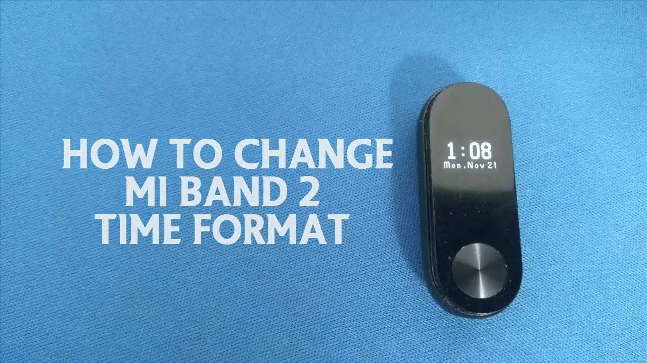 How To Change Mi Band 2 Time Format