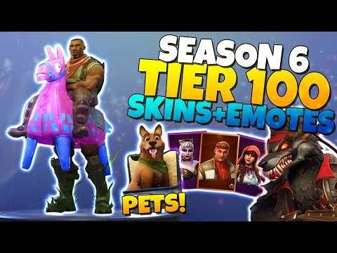 Fortnite Season 6 Tier 100 Battle Pass All Skins Pets Emotes