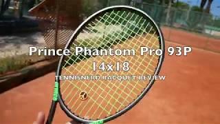 Prince Phantom Pro 93P 14x18 Racquet Review