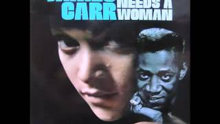 James Carr - I Sowed Love And Reaped A Heartache - (A Man Needs A Woman)