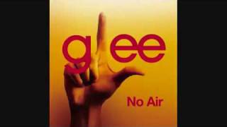 No air Jordin Sparks - Glee Version FULL SONG HQ with Lyrics
