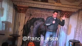 Franco Escamilla   Show completo 1ra parte