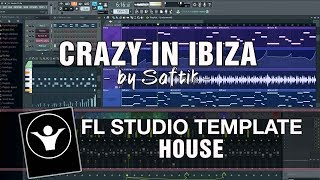 House FL Studio Template - Crazy In Ibiza by Saftik