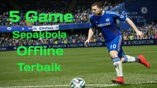 5 game Sepakbola Offline terbaik