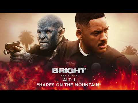 Hares On The Mountain (from Bright: The Album) [Official Audio]