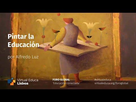Alfredo Luz: Pintar la Educación   Foro Global Virtual Educa Lisboa 2020