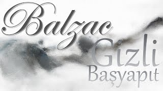 """""""Gizli Başyapıt"""" Honoré de Balzac sesli kitap tek parça Akın ALTAN"""