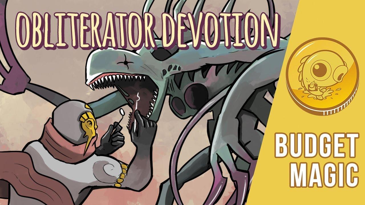 Budget Magic: $98 (27 tix) Obliterator Devotion (Modern)