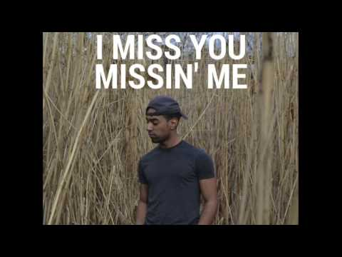 I Miss You Missin' Me- Steven Martinez