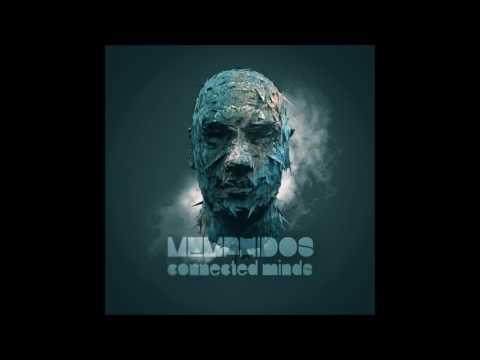 Memphidos - Connected Minds [Full EP]