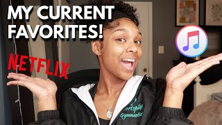 MY CURRENT FAVORITES! | TV SHOWS, MUSIC, PRODUCTS, AND MORE!