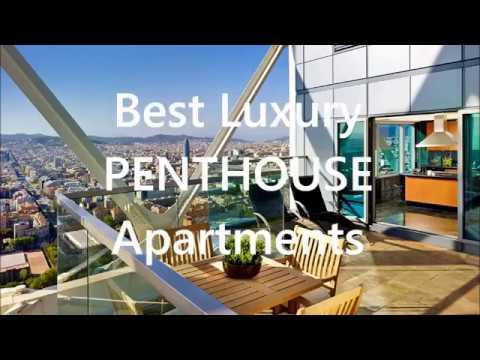Best Luxury PENTHOUSE Apartments