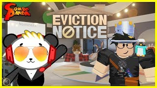 THEY KICKED ME OUT ! Roblox Eviction Notice Let's Play with Combo Panda