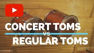 Concert Toms vs Regular Toms - Comparison