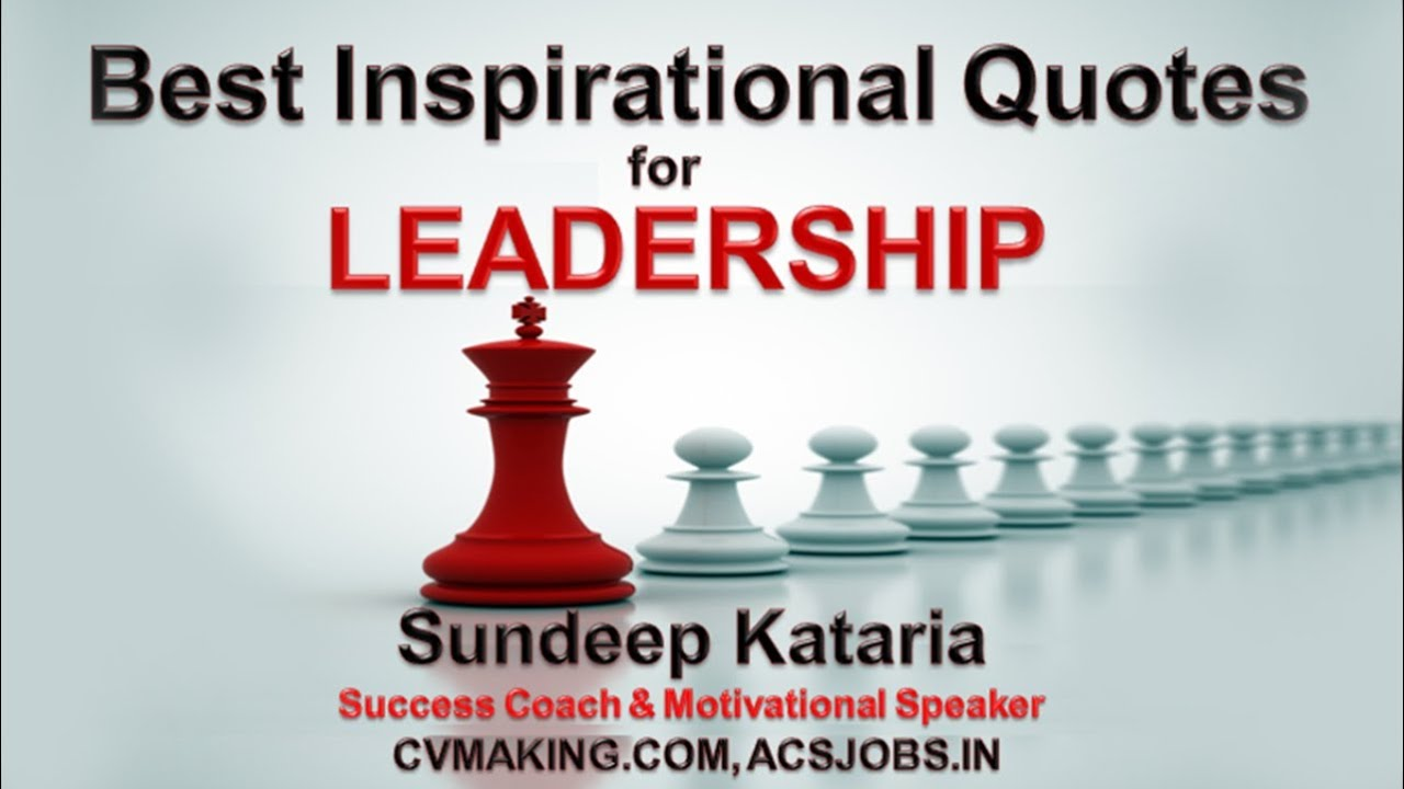 Inspiring Leadership Quotes Unique Best Inspirational Quotes For Leadership & Motivation  Youtube