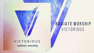 "Radiate Worship ""Victorious"""