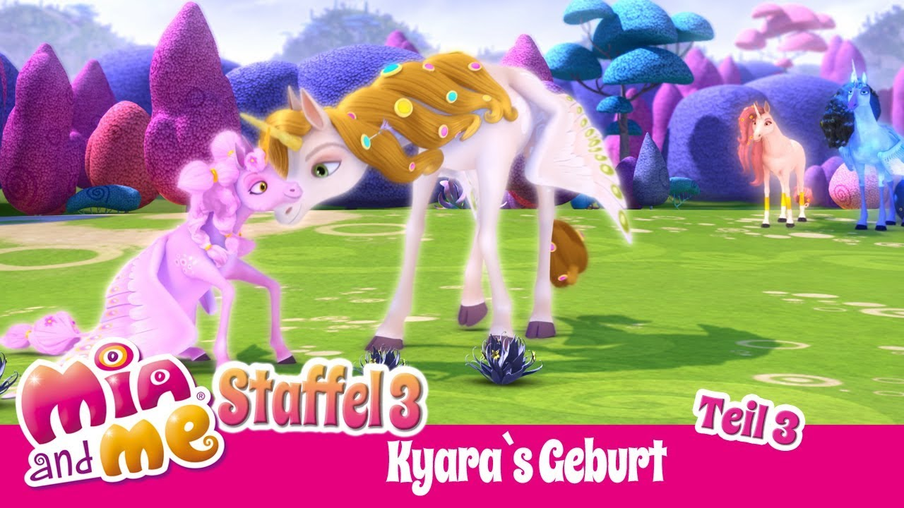 Kyaras Geburt Teil 3 Mia And Me Staffel 3 Youtube