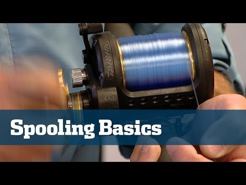 Fishing Reels; How To Spool Reels