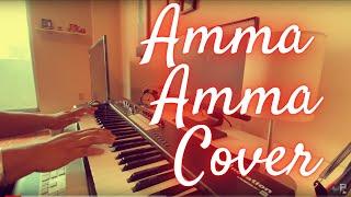 Amma Amma Piano Cover | Velaiyilla Pattathari | Adithyha Jayakumar | 4K