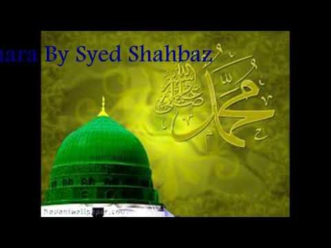 Aaka le lo Salam ab ahamara by shahbaz