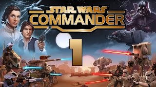STAR WARS COMMANDER [Part 1]