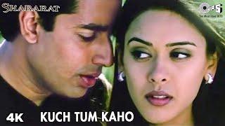 Kuch Tum Kaho | Abhishek Bachchan | Hrishitaa Bhatt | Sonu Nigam | Shararat Movie | Hindi Song