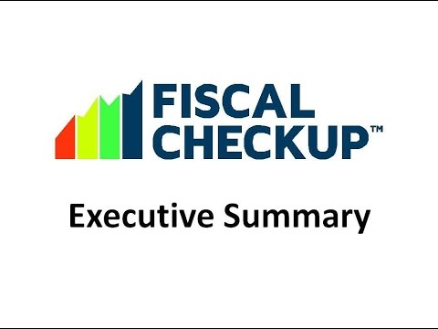 Executive Summary - Fiscal Checkup