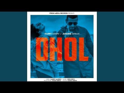 Dhol (feat. Jasmine Sandlas)