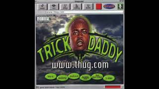 Watch Trick Daddy Living In A World video