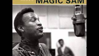 Magic Sam - You