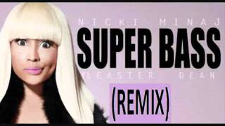 Nicki Minaj - Super Bass (Remix) ft. Ester Dean (HD)