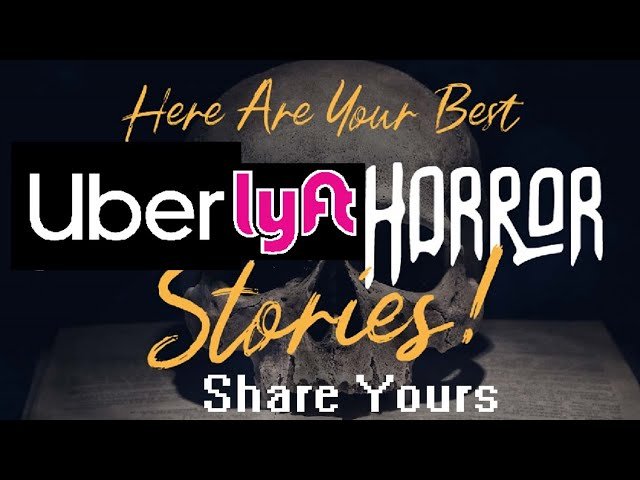 Uber & Lyft Drivers sharing their passenger HORROR STORIES. What was your worst ride? Writing a book