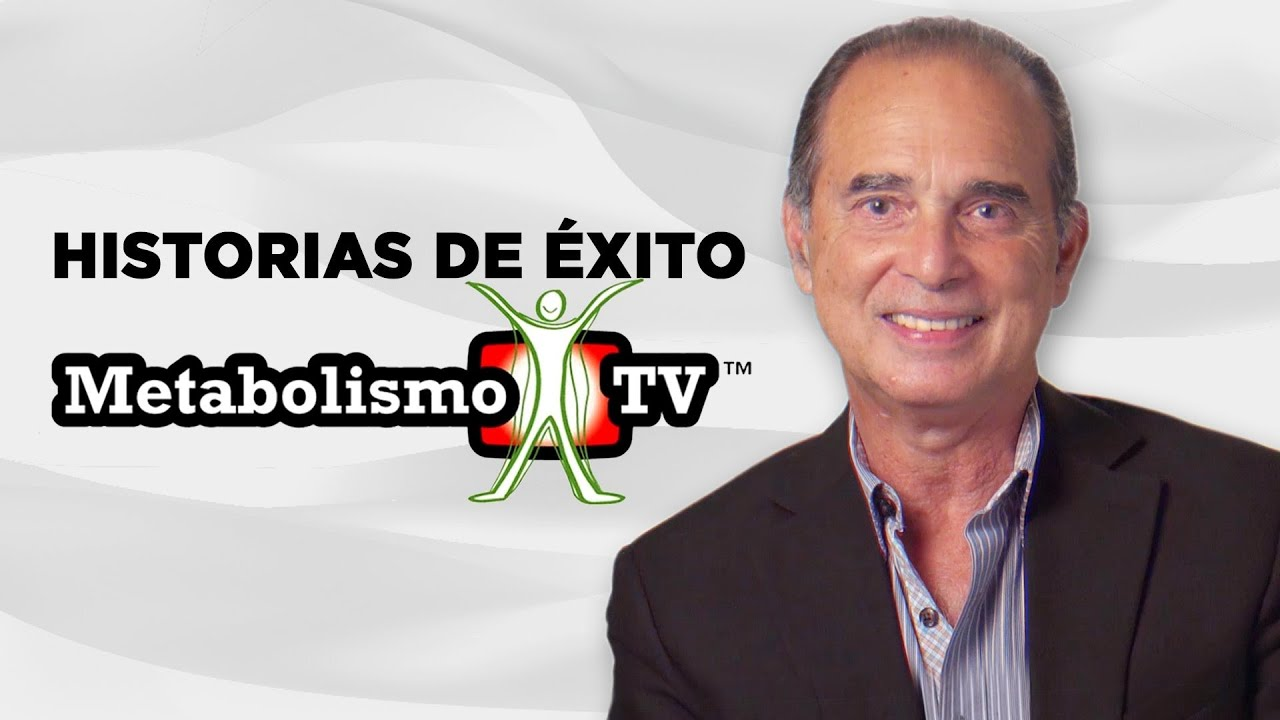 Historias De Éxito MetabolismoTV