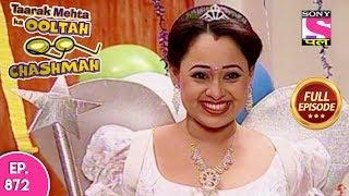 Taarak Mehta Ka Ooltah Chashmah - Full Episode 872 - 14th December, 2017
