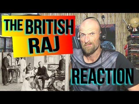 THE BRITISH RAJ IN INDIA - REACTION
