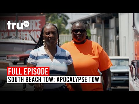South Beach Tow | Season 7: Apocalypse Tow | Watch The Full Episode | TruTV