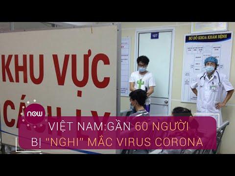 """Việt Nam: 59 trường hợp """"nghi"""" mắc virus corona  VTC Now"""