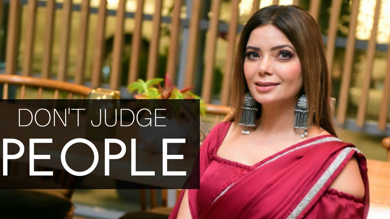 Don't Judge People | Satinder Satti | Soul Blogs
