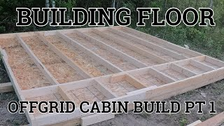 Offgrid Cabin Build Pt. 1 Building Floor And Skids