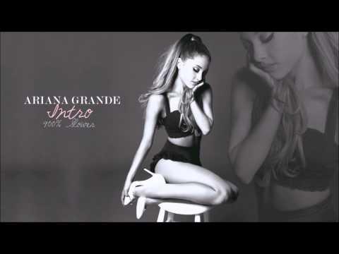 Ariana Grande - Intro (900% Slower)