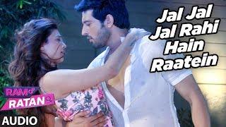 Jal Jal Jal Rahi Hain Raatein Full Audio Song | Ram Ratan