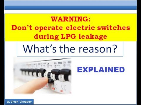 Why we shouldn\'t operate electrical switches during LPG leakage ...