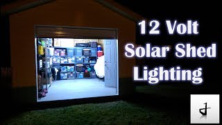 DIY Solar Shed Lighting!