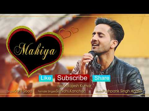 Mahiya Full Song