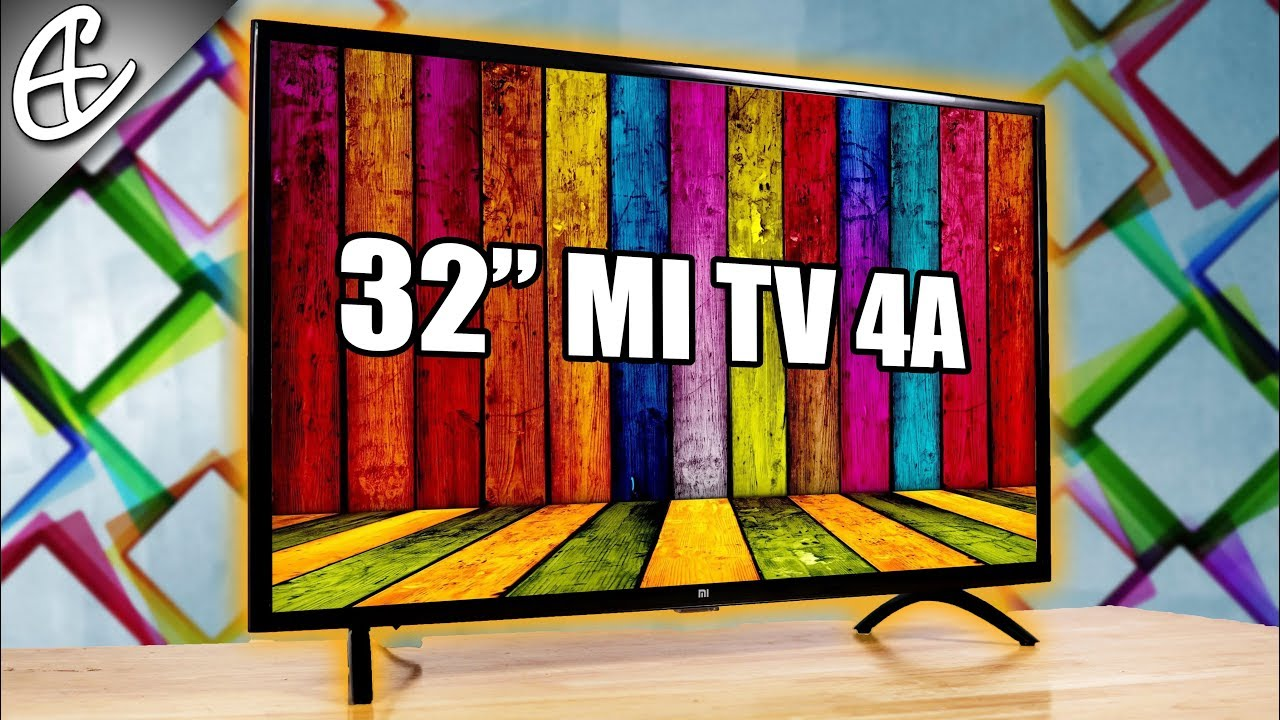 Xiaomi Mi Tv 4a 32 Inch Smart Led Tv For 14000 Rupees Unboxing