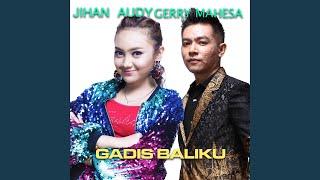 Gadis Baliku (feat. Gerry Mahesa)