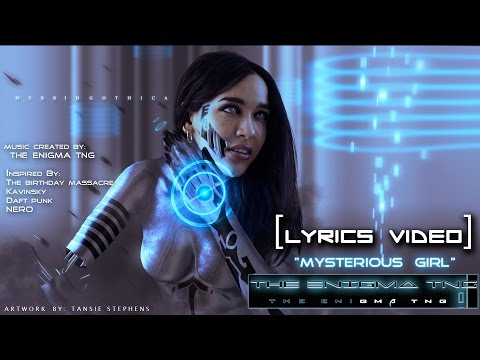 The Enigma TNG - Mysterious Girl [LYRICS VIDEO]