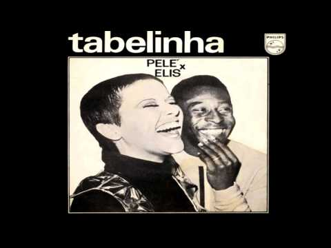 Perdão, Não Tem Elis Regina e Pelé 1969