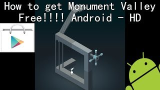 How to get Monument Valley free on Android - HD